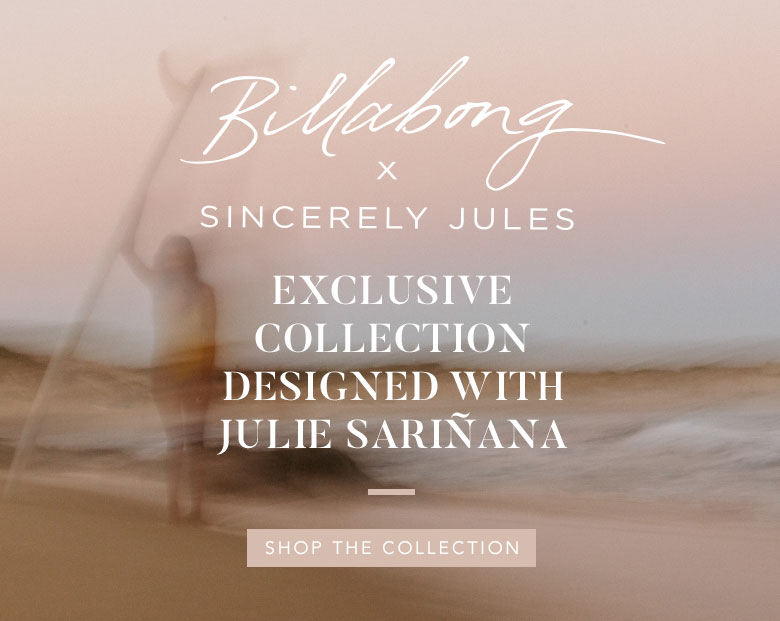 EXCLUSIVE COLLECTION DESIGNED WITH JULIE SARIÑANA