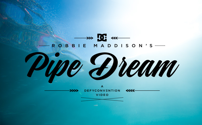Robbie Maddison's Pipe Dream - DC Shoes