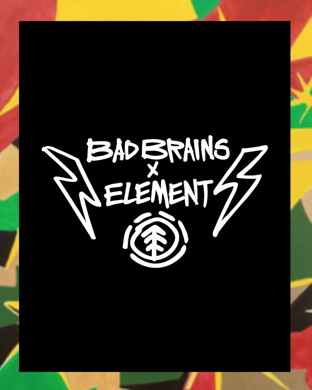 <center>BAD BRAINS<br>X<br>ELEMENT</center>