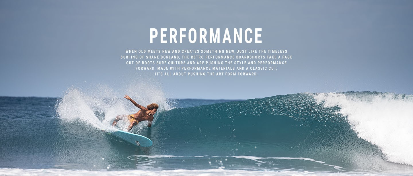 when old meets new and creates something just like the timeless surfing of shane borland. The retro performance boardshorts take a page out of roots surf culture and are pushing the style and performance forward. Made performance materials and a classic cut, its all about pushing forward.